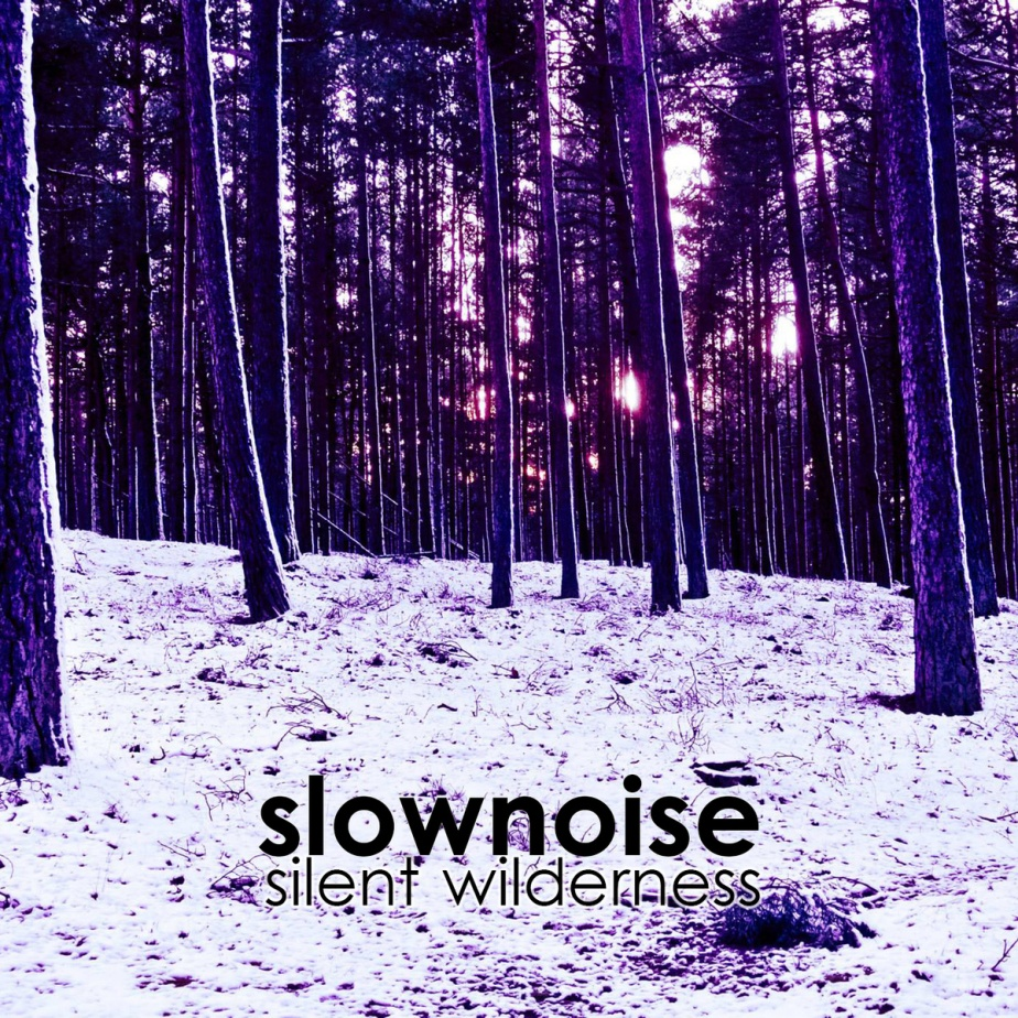 Silent Wilderness, bySlownoise