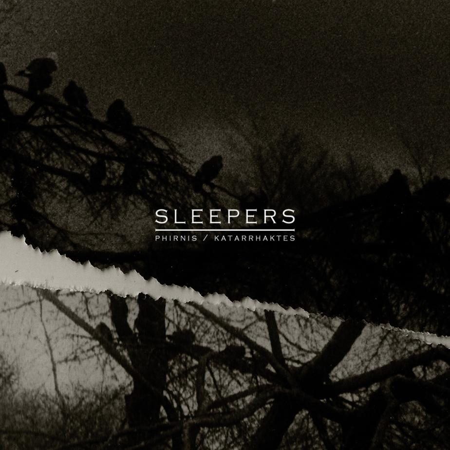Sleepers by Phirnis /Katarrhaktes
