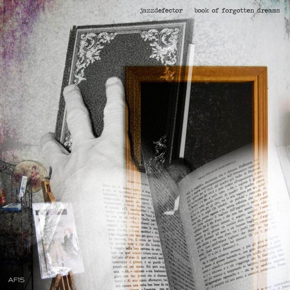 Book of Forgotten Dreams, byJazzdefector