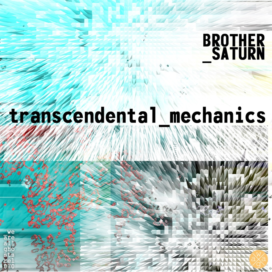 Transcendental Mechanics, by Brother Saturn