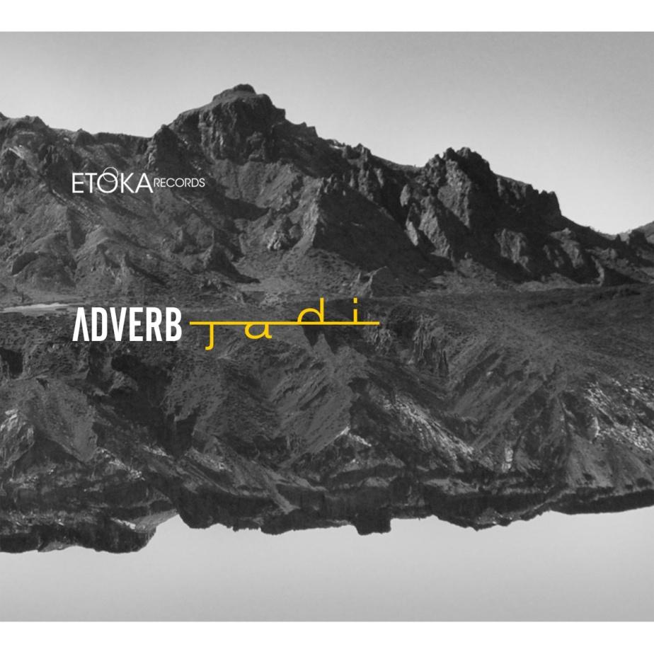 JADI, by Adverb
