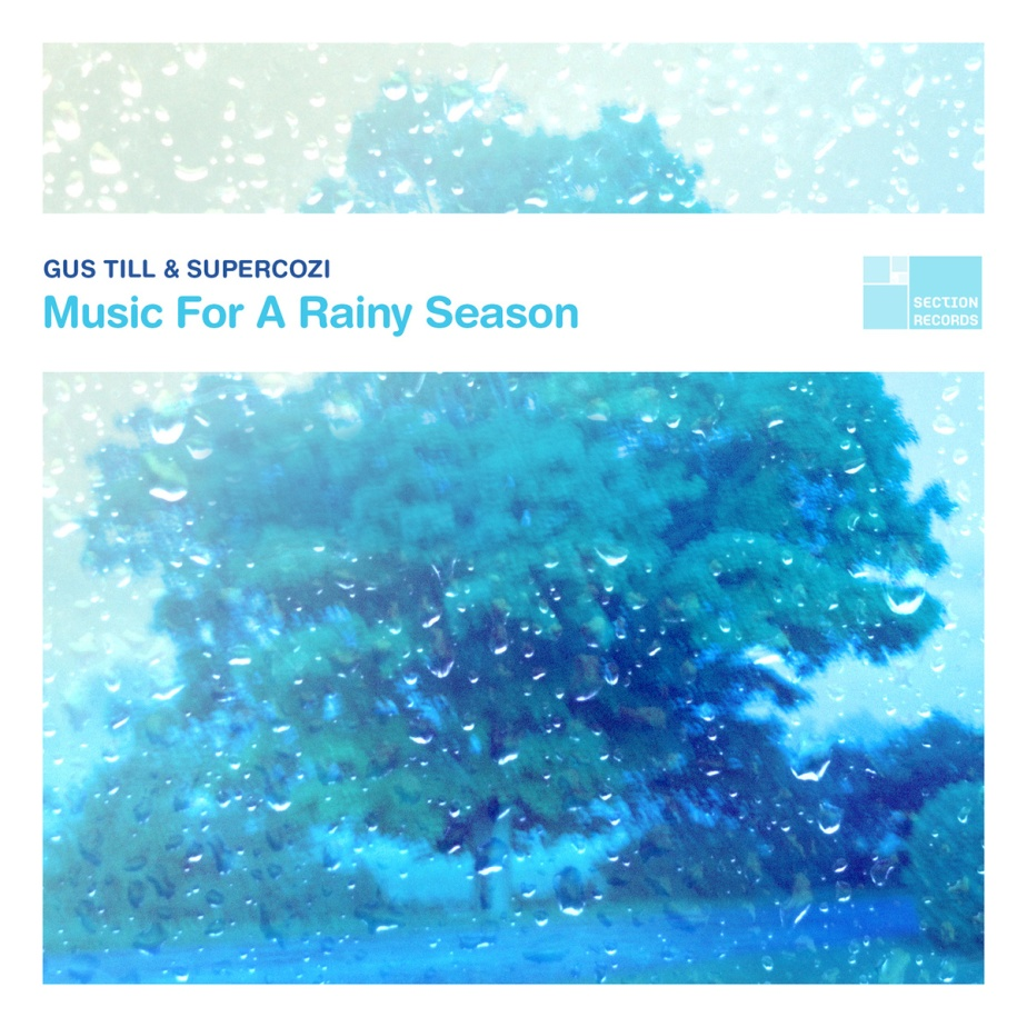 Music For A Rainy Season, by Gus Till & Supercozi