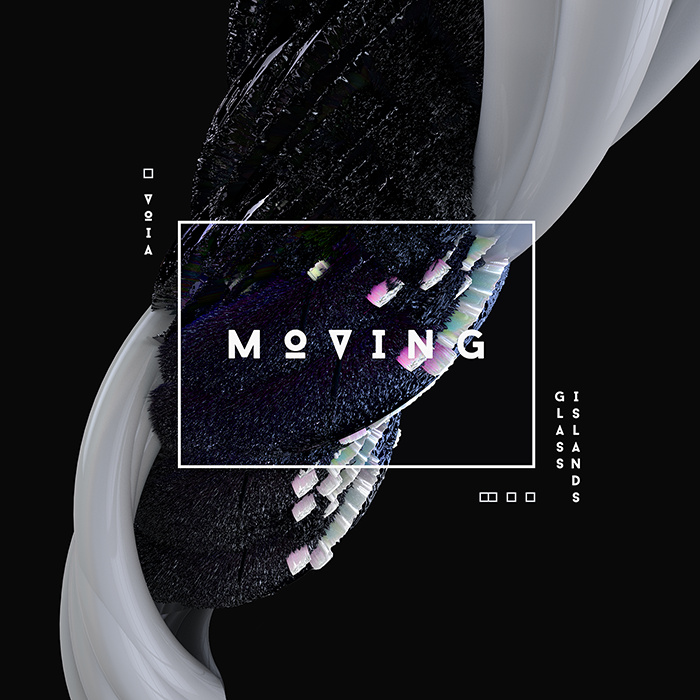 Moving EP, by VOIA // Glass Islands