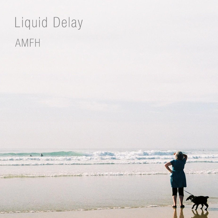 AMFH, by Liquid Delay