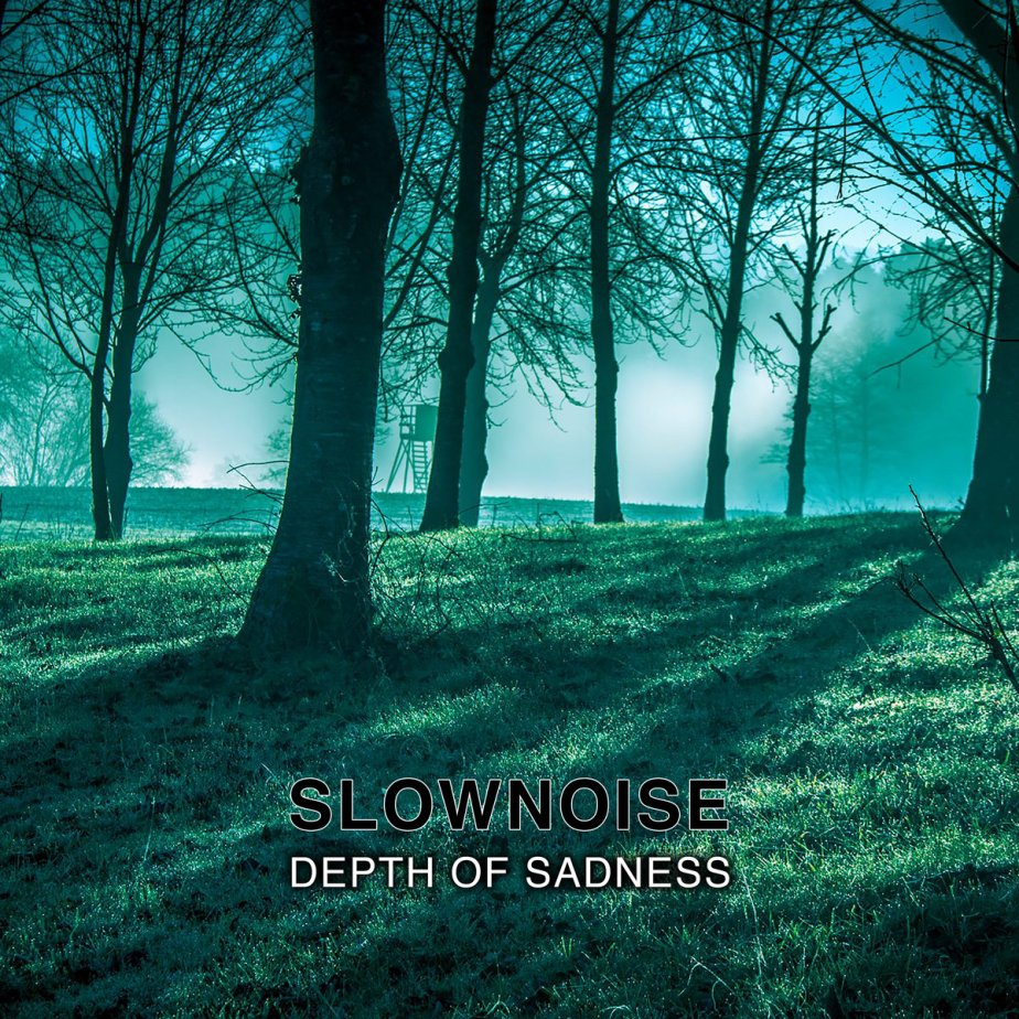 Depth of Sadness, by Slownoise