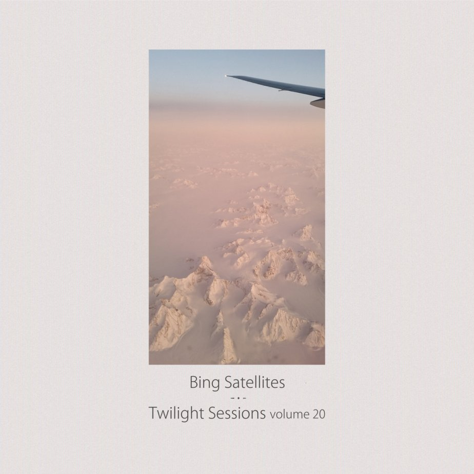 Twilight Sessions volume 20, by Bing Satellites