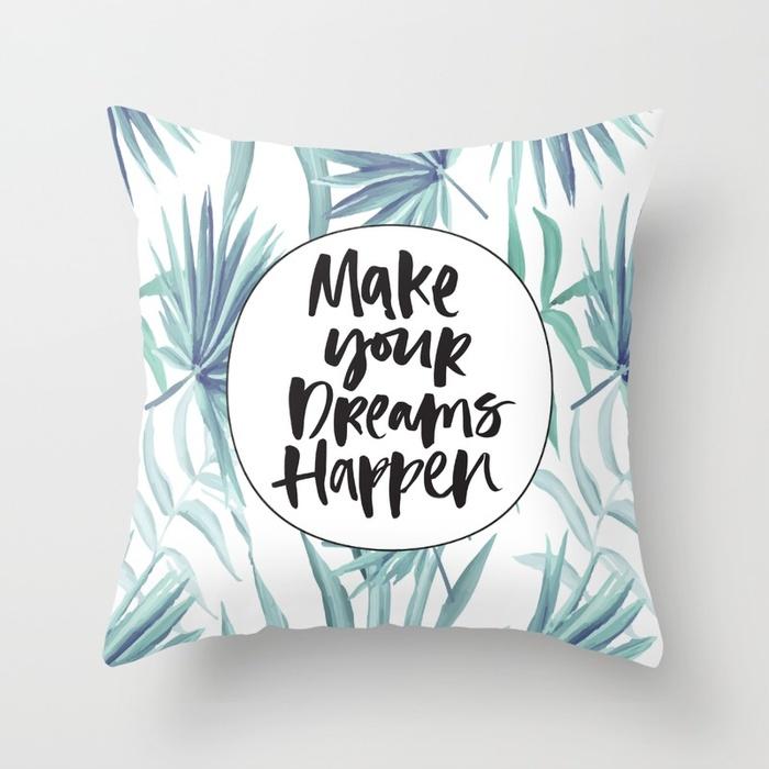 make-your-dreams-happen330855-pillows