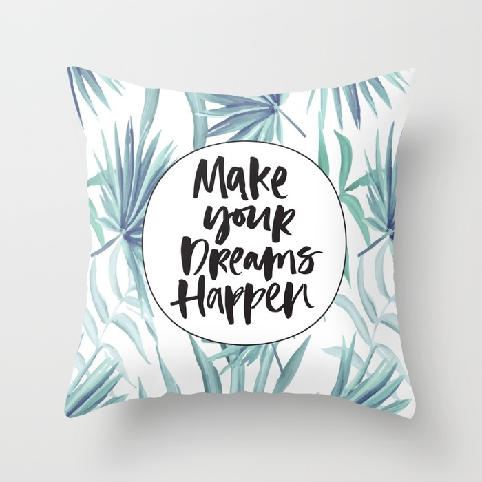 make-your-dreams-happen330855-pillows