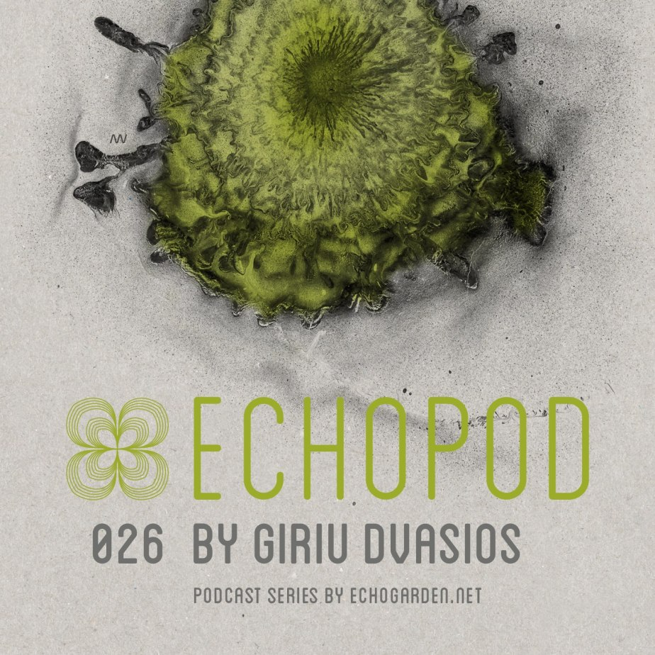 ECHOPOD 26 Podcast, by GiriuDvasios