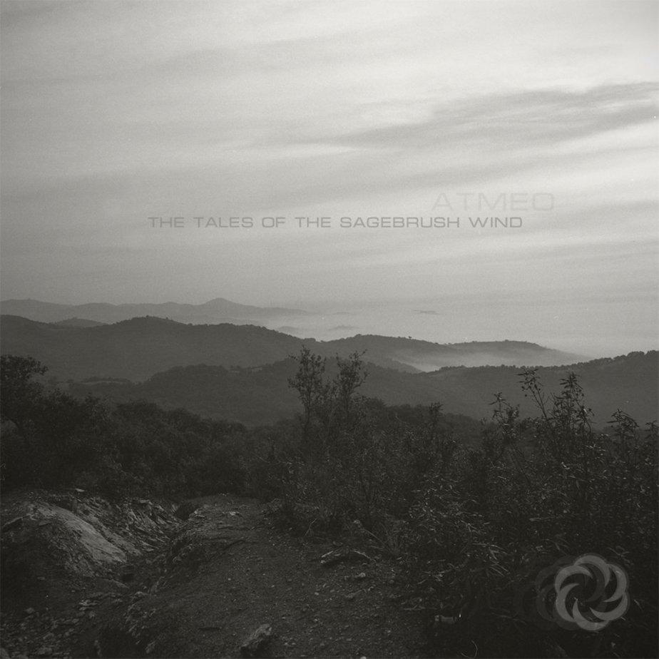 The Tales of the Sagebrush Wind, byAtmeo