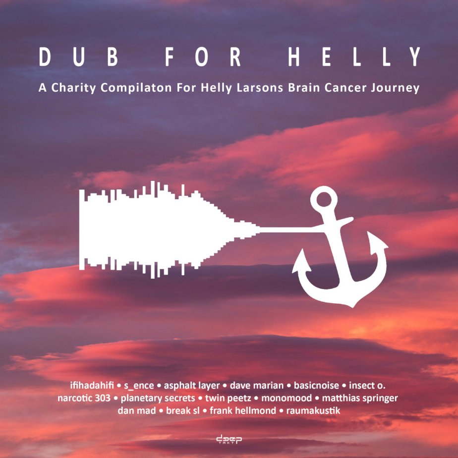 Dub for Helly – A Charity Compilation