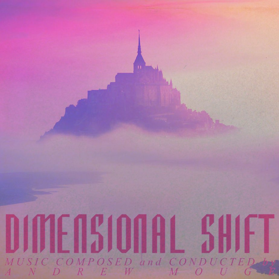 Dimensional Shift, by Andrew Mouge