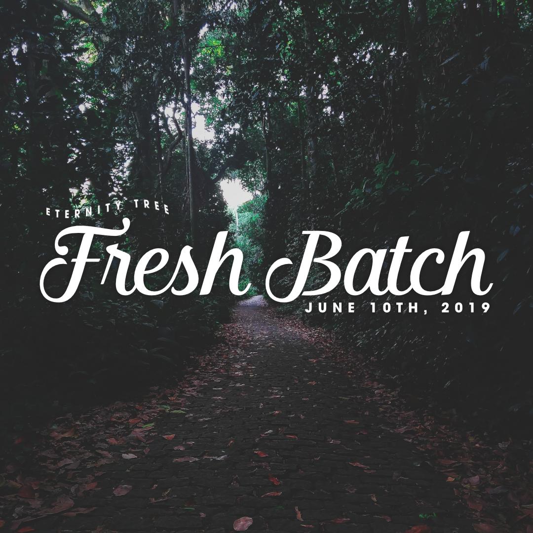 ET_FreshBatch_June10_2019