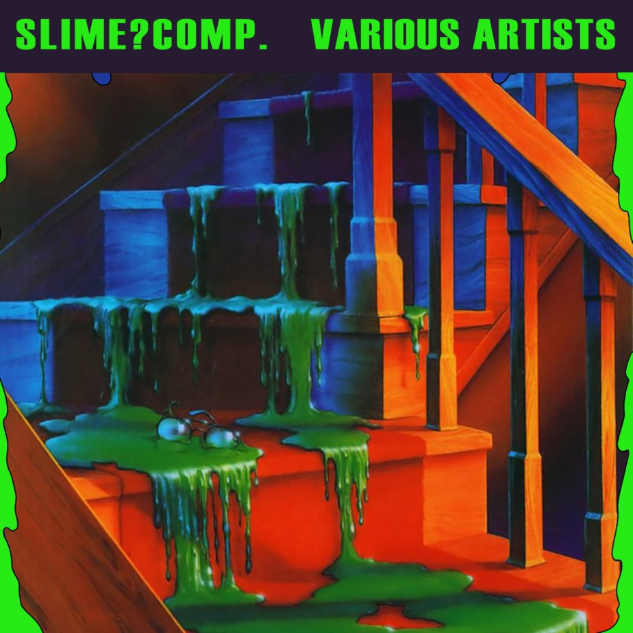 SLIME?COMP. by Vacuum Noise Records