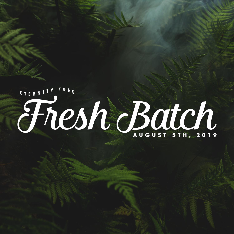 ET_FreshBatch_Aug5_2019