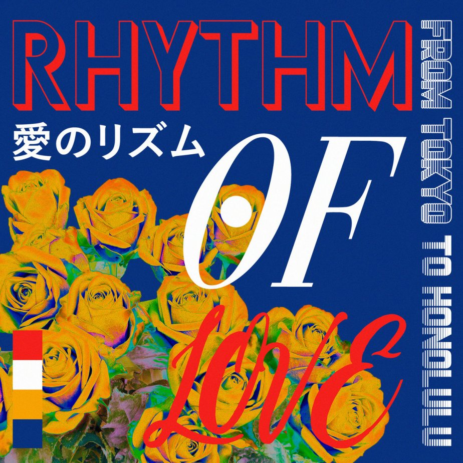 Rhythm of Love 愛のリズム, by from tokyo to honolulu
