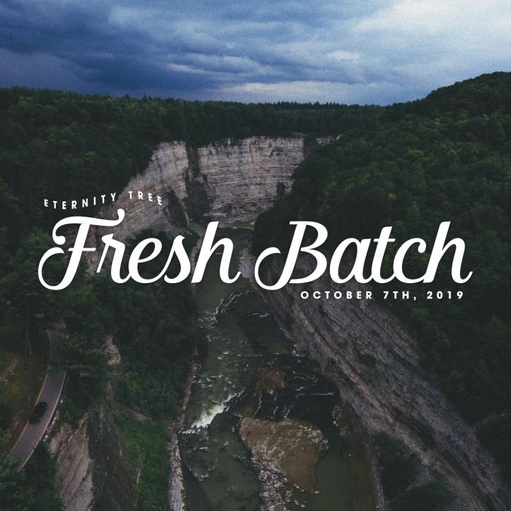 ET_FreshBatch_Oct7_2019