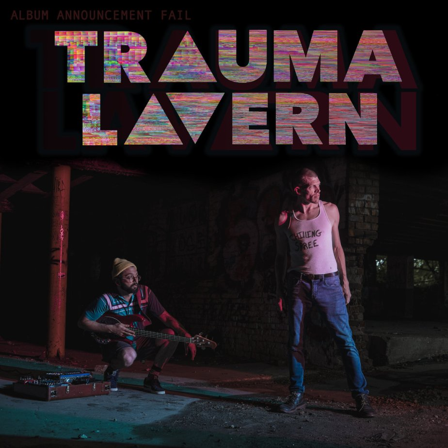 Album Announcement FAIL! by Trauma Lavern