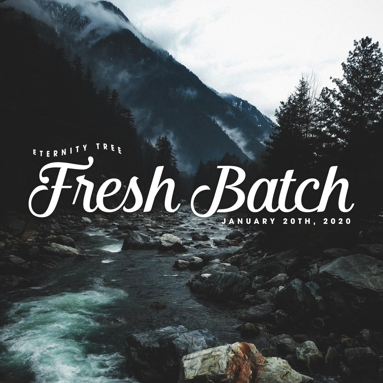 ET_FreshBatch_Jan20_2020