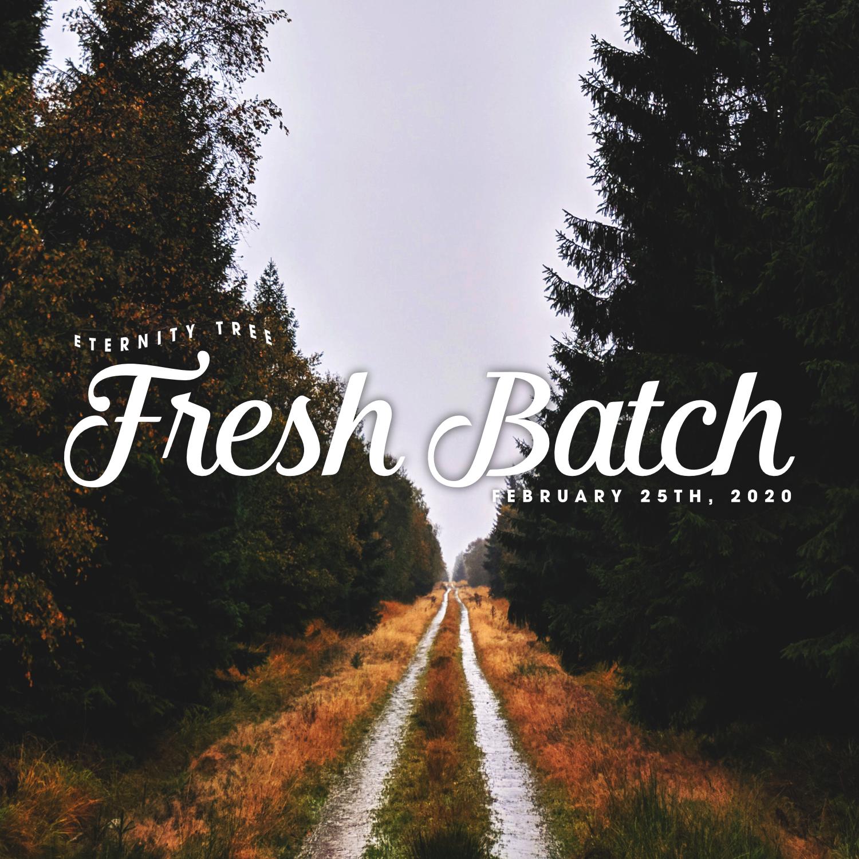 ET_FreshBatch_Feb25_2020