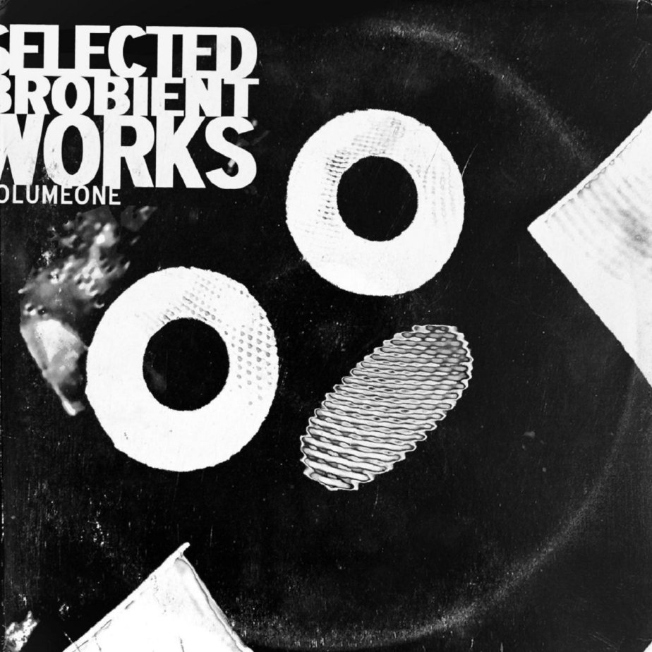 Selected Brobient Works, Vol. 1
