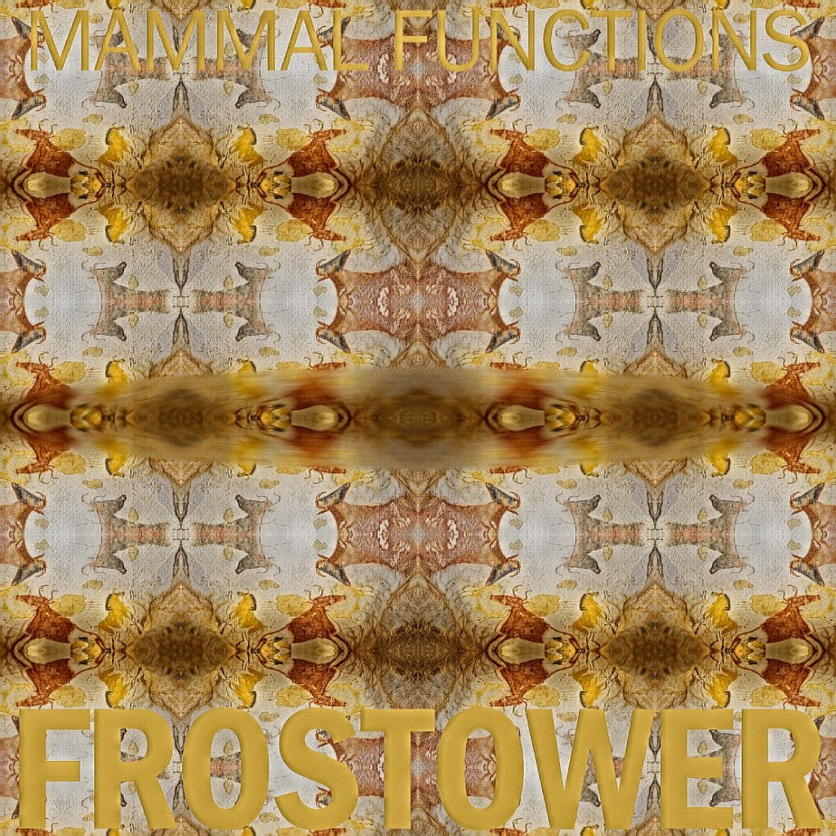 Mammal Functions, by Frostower