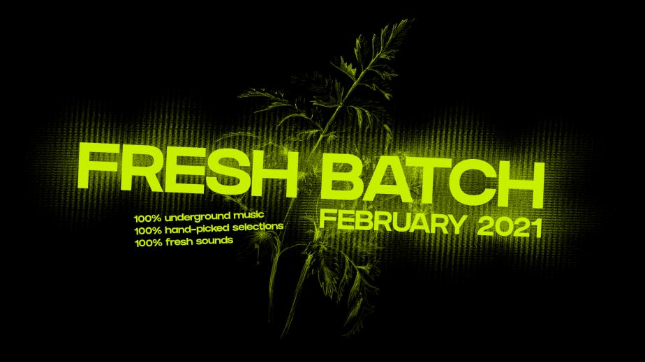 Fresh Batch – February2021