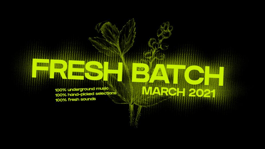 Fresh Batch – March2021