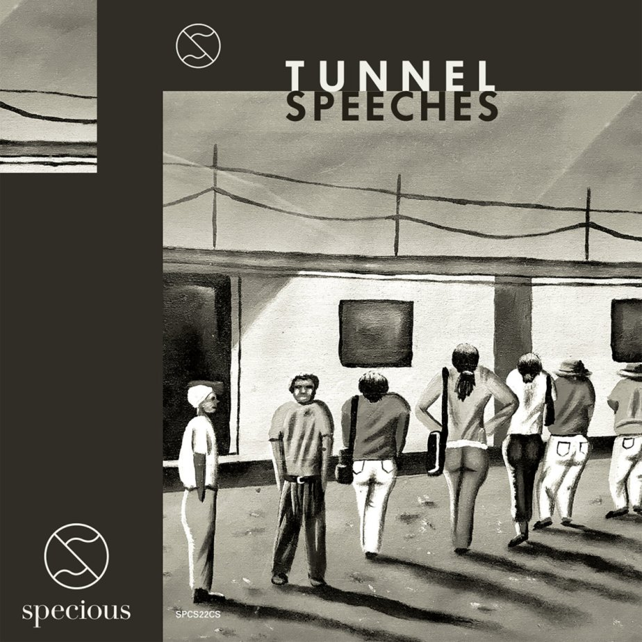 Tunnel Speeches – Self Titled