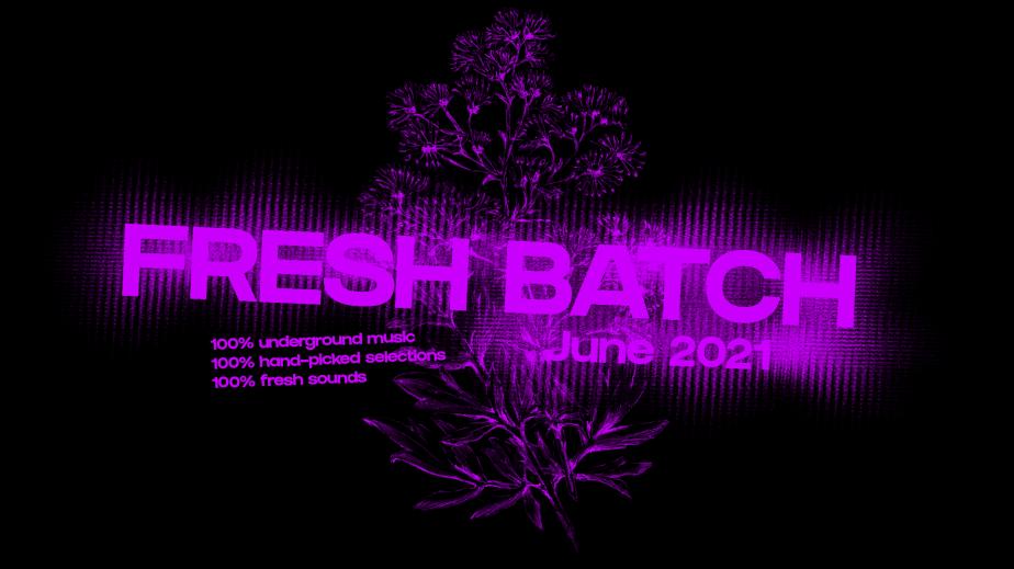Fresh Batch – June2021
