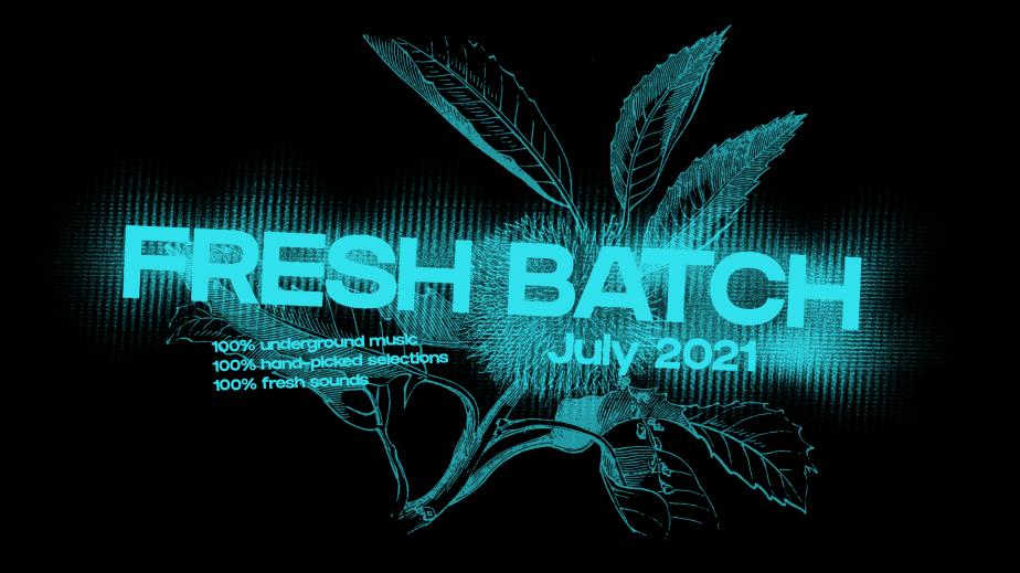 Fresh Batch – July2021